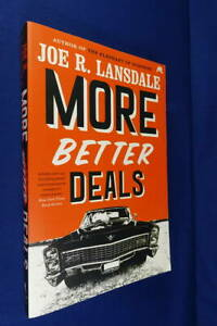 MORE-BETTER-DEALS-Joe-Lansdale-BOOK-Novel-Set-in-1960s-Texas-USA