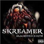 Skreamer - Blackened Earth (2013)