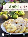 Apfelliebe von Anke Heintze und Hester Wilde (2014, Gebundene Ausgabe)
