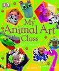 My Animal Art Class by Nellie Shepherd (Hardback, 2005)
