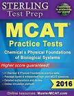 MCAT Practice Tests by Sterling Test Prep (Paperback / softback, 2013)