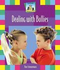 Dealing With Bullies 9781591975601 by Pam Scheunemann