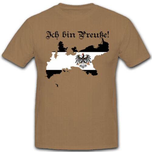 Ich bin Preuße Preußen Fahne Landkarte Adler Deutschland T Shirt #7703
