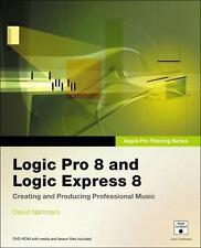 Apple Pro Training Series: Logic Pro 8 and Logic Express 8 by Nahmani, David, Go