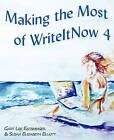 Making the Most of Writeitnow 4 by Gary Lee Entsminger, Susan Elizabeth Elliott (Paperback / softback, 2010)