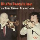 Wild Bill Davison in Japan by Wild Bill Davison (CD, May-2008, Jazzology)