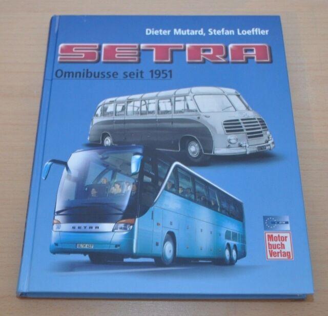 Setra Omnibusse seit 1951 Mutard Loeffler Kässbohrer S8 10 100 200 300 400