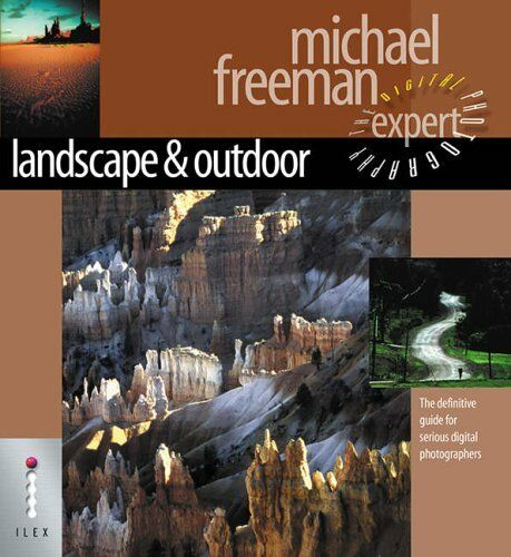 Landscape and Nature: The Definitive Guide for Serious Digital Photographers (,