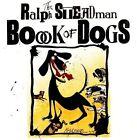The Ralph Steadman Book of Dogs by Ralph Steadman (Hardback, 2011)
