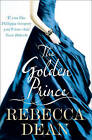 The Golden Prince by Rebecca Dean (Paperback, 2010)