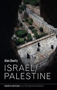 ISRAELE-PALESTINA-FERITE-IN-GLOBAL-POLITICA-di-dowty-ALAN-libro-tascabile