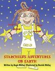 Starchild's Adventures on Earth 9781456050535 by Angie McCoy Book