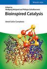 Bioinspired Catalysts: Metal-Sulfur Complexes by Wiley-VCH Verlag GmbH (Hardback, 2014)