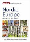 Berlitz Phrasebooks: Berlitz Language: Nordic Europe Phrase Book and Dictionary : Norwegian, Swedish, Danish, and Finnish by Berlitz Publishing Staff (2015, Paperback)