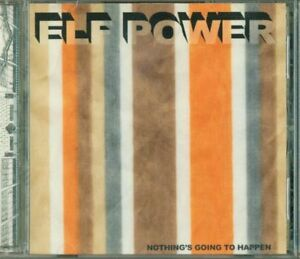 Elf-Power-Nothing-039-S-Going-To-Happen-Cd-Perfetto