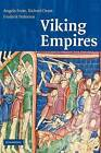 Viking Empires by Richard Oram, Angelo Forte, Frederick Pedersen (Hardback, 2005)