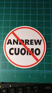 No Andrew Cuomo 3 inch sticker...