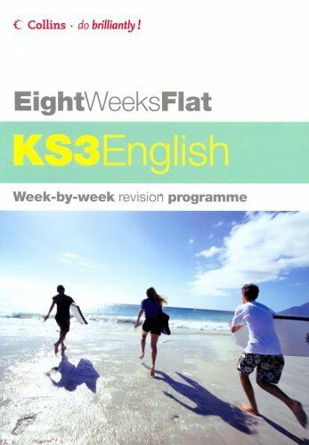 Eight Weeks Flat - KS3 English By Jim Sweetman