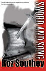 Sword and Song by Roz Southey (Paperback, 2010)