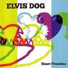 Heart Piranhas (+Download) von Elvis Dog (2014)