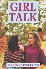 Girl Talk by Lucienne Pickering (Paperback, 1992)