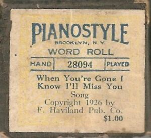 Piano Roll When Youre Gone I Know Ill Miss You Ebay