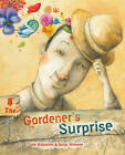 The Gardener's Surprise by Carla Balzaretti (Hardback, 2014)