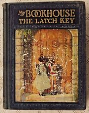 ANTIQUE 1925 EDITION -THE LATCH KEY OF MY BOOKHOUSE - DONN P. CRANE ILLUSTRATED
