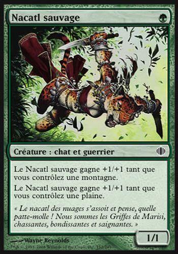 Wild Nacatl ▼▲▼ Nacatl sauvage ALA ECLATS #152 FRENCH Magic