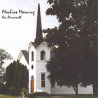 Machias Morning by Ken Ainsworth (CD, Mar-2005, Ken Ainsworth)