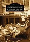 Gainesville and Cooke County by Shana Powell (Paperback / softback, 2000)