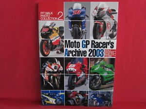 Details about Moto GP Racer's Archive 2003 Photo Collection Book