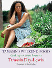 Tamasin's Weekend Food: Cooking to Come Home to by Tamasin Day-Lewis (Hardback, 2004)