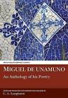 Miguel de Unamuno: An Anthology of his Poetry by C. A. Longhurst (Paperback, 2015)