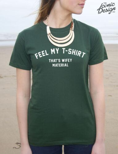 * Feel My T-Shirt That/'s Wifey Material Shirt Top Tee Fashion Gift Boy *