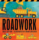 Roadwork by Sally Sutton (Board book, 2011)