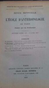 Rivista SCUOLA Antropologia 7 Eme Anni 1897 F.Alcan N° IV ABE