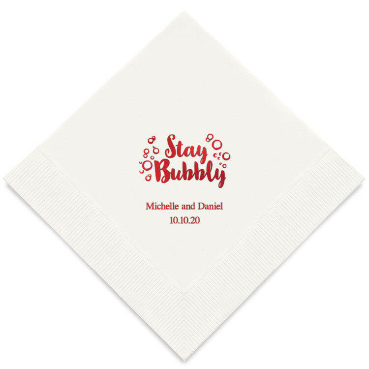300 Stay Bubbly Personalized Wedding Luncheon Napkins