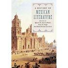 A History of Mexican Literature by Cambridge University Press (Hardback, 2016)