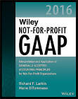 Wiley Not-For-Profit GAAP 2016 - Interpretation   and Application of Generally Accepted Accounting  Principles by Richard F. Larkin, Marie DiTommaso (Paperback, 2016)