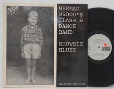 Herman Brood´s Flash & Dance Band    Showbiz Blues       Ariola      NM # W