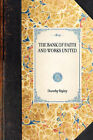 Bank of Faith and Works United by Dorothy Ripley (Hardback, 2007)