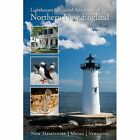 Lighthouses and Coastal Attractions of Northern New England: New Hampshire, Maine, and Vermont by Allan Wood (Paperback, 2017)