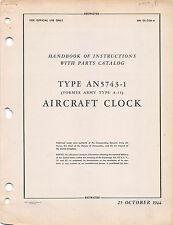 1944 Type AN5743-1 Aircraft Clock Handbook of Inst's W/Parts Flight Manual-CD