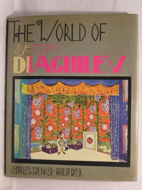 World of Serge Diaghilev, Dyer, Philip, Spencer, Charles, Good Book