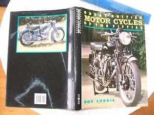 GREAT BRITISH MOTORCYCLES OF THE FIFTIES HB By Bob Currie VGCOND - Brigg, United Kingdom - GREAT BRITISH MOTORCYCLES OF THE FIFTIES HB By Bob Currie VGCOND - Brigg, United Kingdom