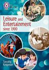 Leisure and Entertainment Since 1900: Band 13/Topaz by Timothy Knapman (Paperback, 2016)
