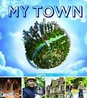 My Town by Pam Robson (Hardback, 2015)