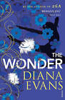 The Wonder by Diana Evans (Paperback, 2010)