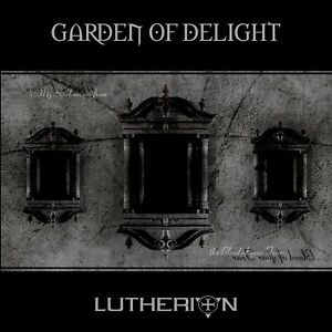 GARDEN-OF-DELIGHT-Lutherion-rediscovered-2015-CD-Digipack-2015